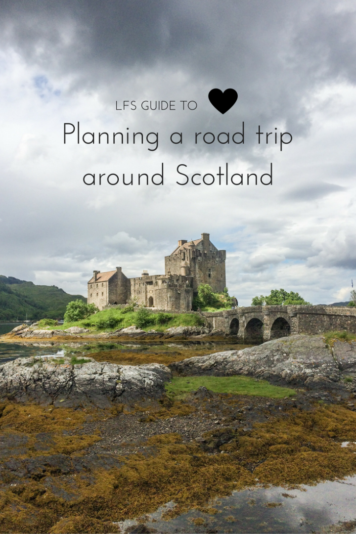 Planning a road trip around Scotland