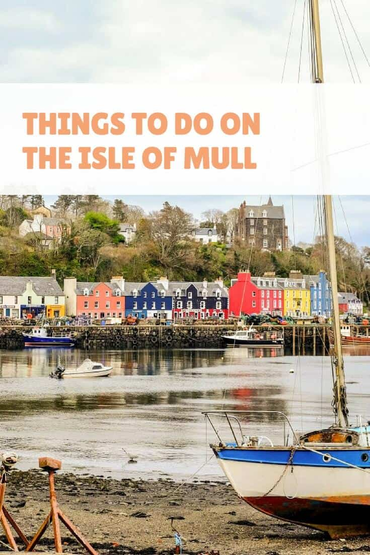Things to do on the Isle of Mull