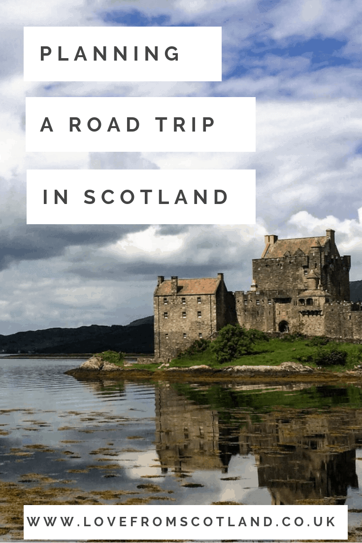Thinking of planning a road trip around Scotland? Thinking about driving the North Coast 500? Here is how to plan your itinerary for Scotland.
