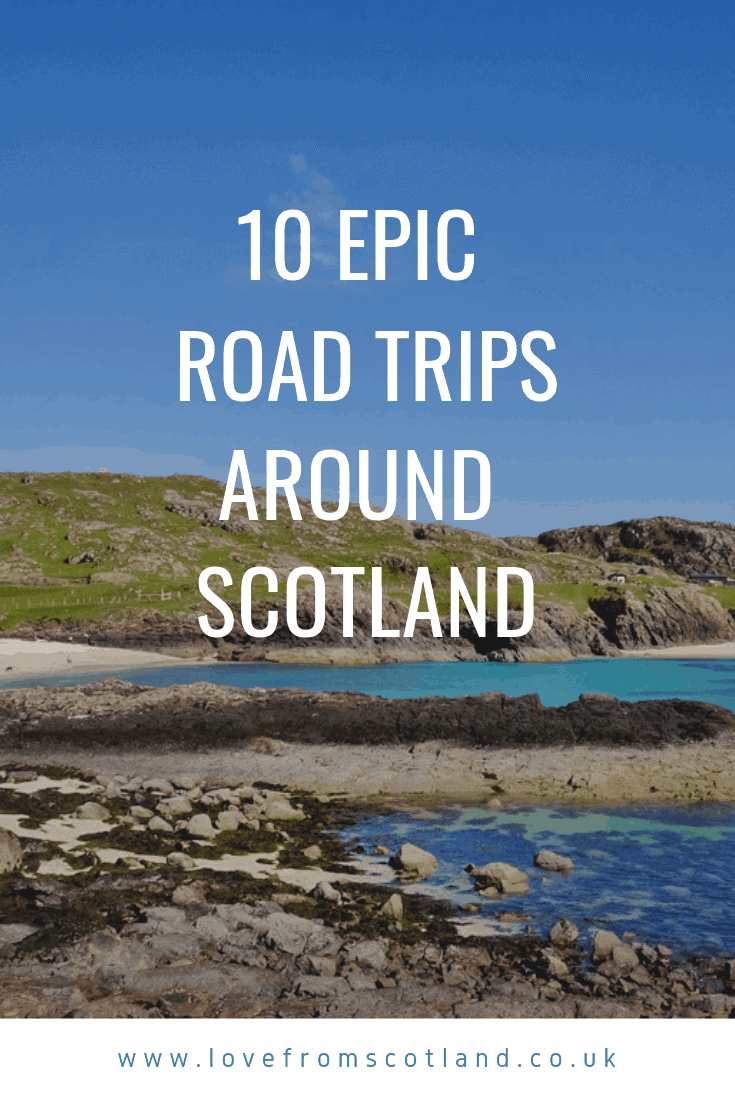 Scotland is one of the world's best countries for road tripping. Planning your itinerary? Here are 10 incredible Scotland road trip routes to drive.