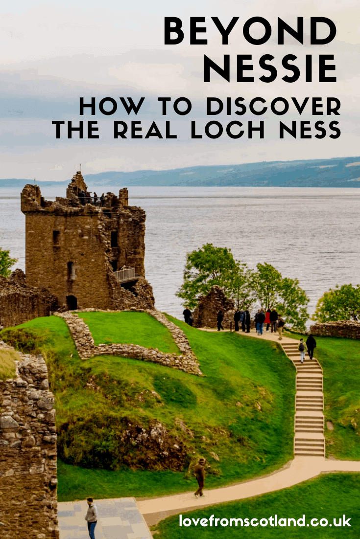 Beyond Nessie - How to discover the real Loch Ness Scotland